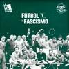 Logo Fútbol y Política: cuando el fascismo 'manchó' la pelota