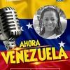 """Logo """"Ahora Venezuela"""" con Lormys Rojas - Presentación"""