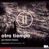 Logo otro tiempo de Héctor Meana en el Cultural San Martín