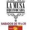 Logo LA MUSA EQUIVOCADA - SABADO 27 DE AGOSTO