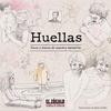 Logo Huellas. Voces y trazos de nuestra memoria. Edgardo Form entrevista a los autores.