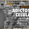 """Logo """"Adictos al celular"""" Por: Mario Portugal - Radio Del Plata"""