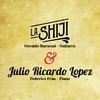 Logo La Shiji y Julio Ricardo Lopez se presentan junto a Osvaldo Burucuá y Federico Frau en La Minga