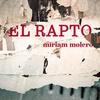 Logo @silmercado en #OperaciónMAsacre Presenta #ElRapto de @mirimolero @vestaleseditora x @laoncediez