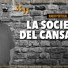 """Logo """"La sociedad del cansancio"""" Por: Mario Portugal - Radio del Plata"""