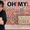 Logo Las Noches de Ortega: Chopin (02/06/2018) | Audio | Oh! My LOL