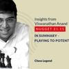 Logo 21.11 Viswanathan Anand - In Summary - Playing to Potential