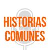 Logo Historias Comunes hoy 4 de Mayo con Víctor